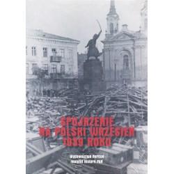 Spojrzenie na Polski Wrzesień 1939 roku, red. Tadeusz Kondracki