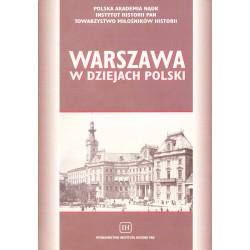 Warszawa w dziejach Polski. Materiały sesji naukowej..., red. Marian Marek Drozdowski