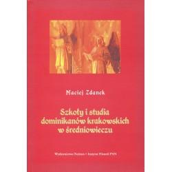 Szkoły i studia dominikanów krakowskich w średniowieczu, Maciej Zdanek