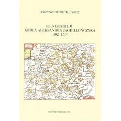 Itinerarium króla Aleksandra Jagiellończyka 1492–1506, Krzysztof Pietkiewicz