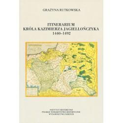 Itinerarium Kazimierza Jagiellończyka 1440-1492, Grażyna Rutkowska