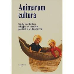 Animarum cultura. Studia nad kulturą religijną na ziemiach polskich w średniowieczu T. 1: Struktury kościelno-publiczne