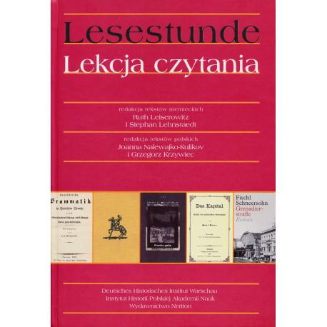 Lesestunde. Lekcja czytania, red. niem. R. Leiserowitz i S. Lehnstaedt, red. pol. J. Nalewajko-Kulikov i G. Krzywiec