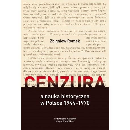 Cenzura a nauka historyczna w Polsce 1944–1970, Zbigniew Romek