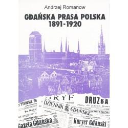 Gdańska prasa polska 1891-1920, Andrzej Romanow
