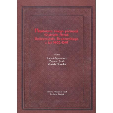 Najstarsza księga promocji Wydziału Sztuk Uniwersytetu Krakowskiego z lat 1402-1541