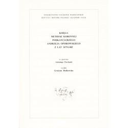 Księga Metryki Koronnej podkanclerzego Andrzeja Oporowskiego z lat 1479-1483