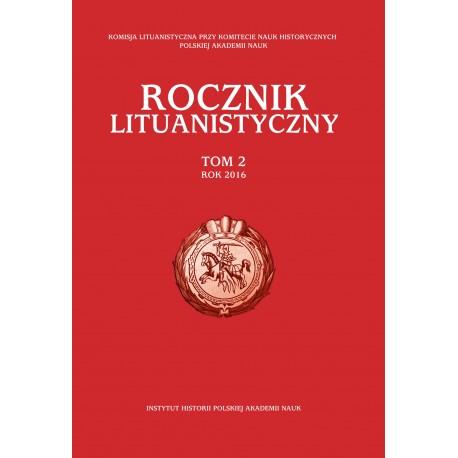 Rocznik Lituanistyczny, t. I (2015), red. Andrzej Zakrzewski