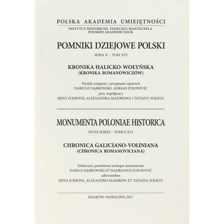 Kronika halicko-wołyńska (Kronika Romanowiczów), wyd., wstępem i przypisami opatrzyli D. Dąbrowski, A. Jusupović