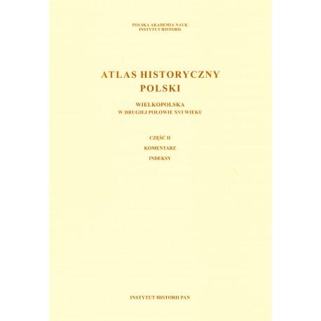 Wielkopolska w drugiej połowie XVI wieku, pod red. K. Chłapowskiego i M. Słonia