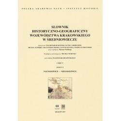 Słownik historyczno-geograficzny województwa krakowskiego w średniowieczu, cz. V, z. 2, red. Waldemar Bukowski