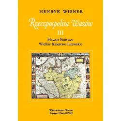 Rzeczpospolita Wazów III. Sławne Państwo, Wielkie Księstwo Litewskie, Henryk Wisner