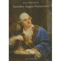 Stanisław August Poniatowski, Jerzy Michalski