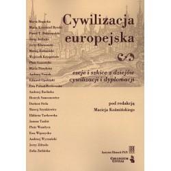 Cywilizacja europejska. Eseje i szkice z dziejów cywilizacji i dyplomacji