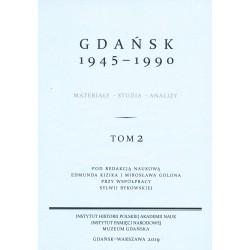 Gdańsk 1945-1990. Materiały-studia-analizy, tom 2, red. nauk. Edmunf Kizik, M. Golon