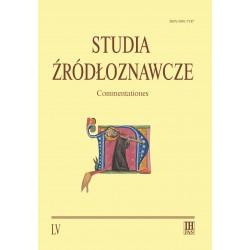 Studia Żródłoznawcze. Commentationes, t. LV (2017), red. Maria Koczerska
