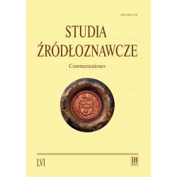 Studia Żródłoznawcze. Commentationes, t. LVI (2018), red. Maria Koczerska