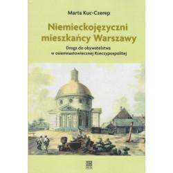 Niemieckojęzyczni mieszkańcy osiemnastowiecznej Warszawy. Droga do obywatelstwa osiemnastowiecznej Rzeczypospolitej