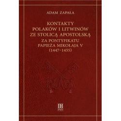 Kontakty Polaków i Litwinów ze Stolicą Apostolską za pontyfikatu papieża Mikołaja V (1447-1455), Adam Zapała