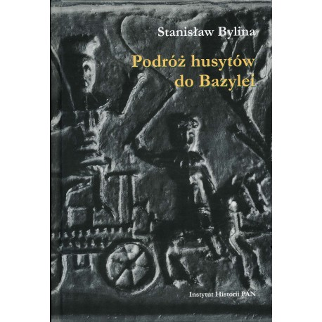 Podróż husytów do Bazylei, Stanisław Bylina