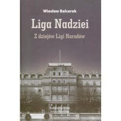 Liga Nadziei. Z dziejów Ligi Narodów, Wiesław Balcerak