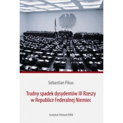 Trudny spadek dysydentów III Rzeszy w Republice Federalnej Niemiec, Sebastian Fikus